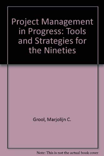 9780444877635: Project Management in Progress: Tools and Strategies for the 90s