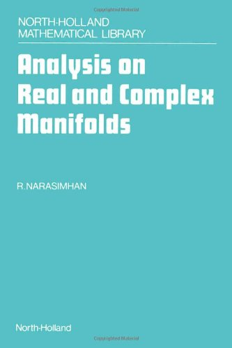 9780444877765: Analysis on Real and Complex Manifolds