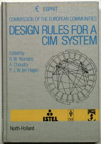 9780444878120: Design Rules for a Cim System