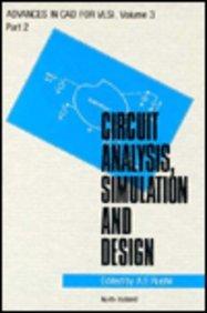 9780444878892: Circuit Analysis, Simulation, and Design, Part 2: VLSI Circuit Analysis and Simulation (Advances in CAD for VLSI, Vol. 3)