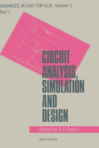 9780444878939: Circuit Analysis, Simulation, and Design, Part 1: General Aspects of Circuit Analysis and Design (Advances in CAD for VLSI, Vol. 3)