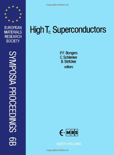 9780444880062: High Tc Superconductors (European Materials Research Society Symposia Proceedings, Vol 6a, 6b)