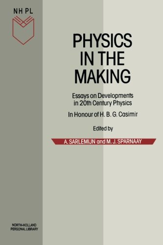 9780444880192: Physics in the Making: Essays on Developments in 20th Century Physics (North-Holland Personal Library)