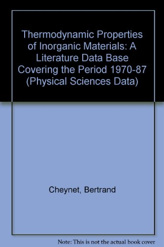 Thermodynamic Properties of Inorganic Materials (2 Volume Set): Cheynet, Bertrand