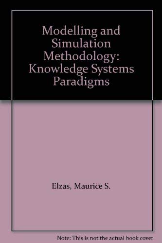 9780444880444: Modelling and Simulation Methodology: Knowledge Systems Paradigms