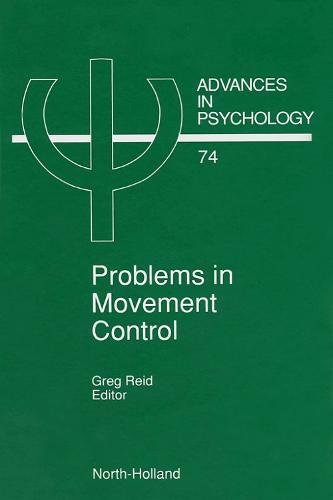 9780444880932: Problems in Movement Control, Volume 74 (Advances in Psychology)
