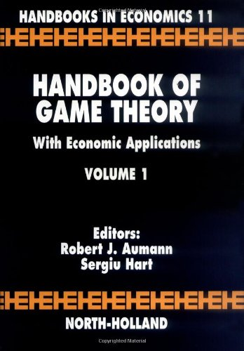 9780444880987: Handbook of Game Theory with Economic Applications, Volume 1 (Handbooks in Economics)