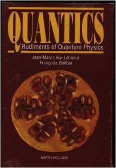 9780444881205: Quantics: Rudiments of Quantum Physics
