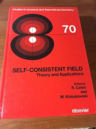 9780444881687: Self-Consistent Field: Theory and Applications (Studies in Physical and Theoretical Chemistry)