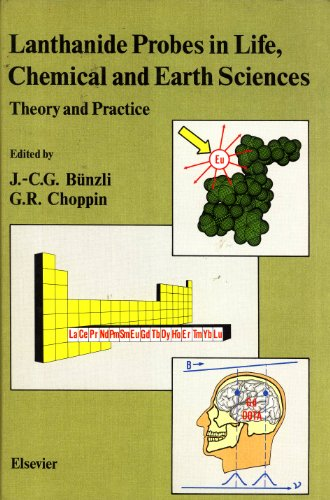 9780444881991: Lanthanide Probes in Life, Chemical and Earth Sciences: Theory and Practice