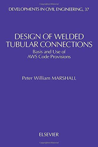 9780444882011: Design of Welded Tubular Connections: Basis and Use of Aws Code Provisions