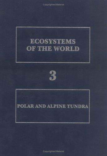 9780444882653: Polar and Alpine Tundra (Ecosystems of the World)