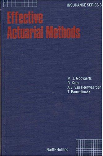 9780444883995: Effective Actuarial Methods (Insurance Series, No 3)