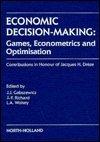 9780444884220: Economic Decision-Making: Games, Econometrics and Optimisation
