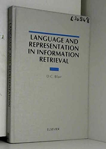9780444884374: Language and Representation in Information Retrieval