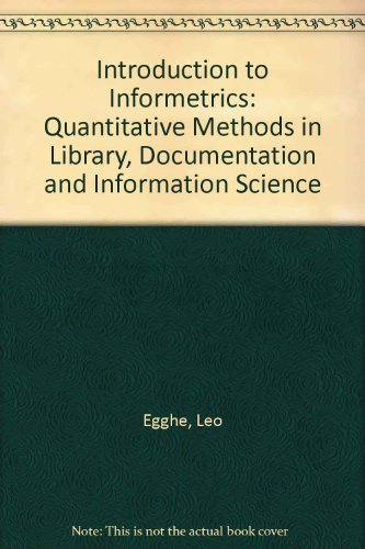 9780444884930: Introduction to Informetrics: Quantitative Methods in Library, Documentation and Information Science