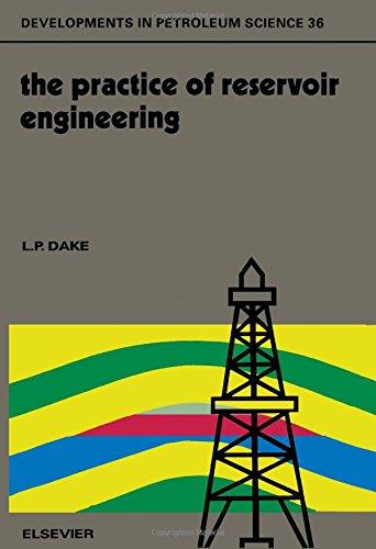 9780444885388: The Practice of Reservoir Engineering (Developments in Petroleum Science)
