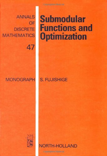 9780444885562: Submodular Functions and Optimization (Annals of Discrete Mathematics)