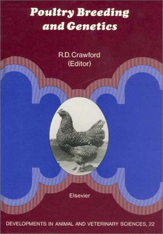 9780444885579: Poultry Breeding and Genetics: Developments in Animal and Veterinary Sciences (Developments in Animal & Veterinary Sciences)