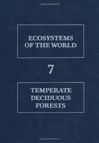 9780444885999: Temperate Deciduous Forests (Ecosystems of the World)