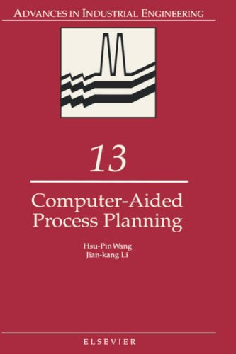 Computer-Aided Process Planning: H. P. Wang