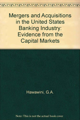 9780444886392: Mergers and Acquisitions in the U.S. Banking Industry: Evidence from the Capital Markets