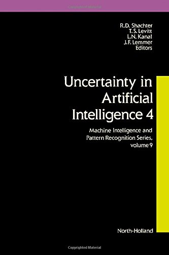 9780444886507: Uncertainty in Artificial Intelligence: v. 4 (Machine Intelligence & Pattern Recognition)