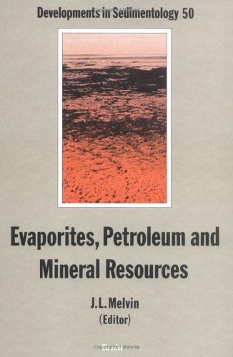 9780444886804: Evaporites, Petroleum and Mineral Resources (Developments in Sedimentology)