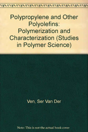 Polypropylene and other Polyolefins: Polymerization and Characterization (Studies in Polymer ...