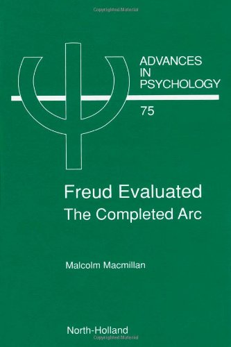 9780444887177: Freud Evaluated - The Completed Arc (Advances in Psychology)