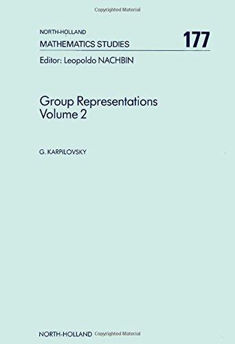 Group Representations: Volume 2; Number 177 (North-Holland Mathematics Studies): Karpilovsky, ...