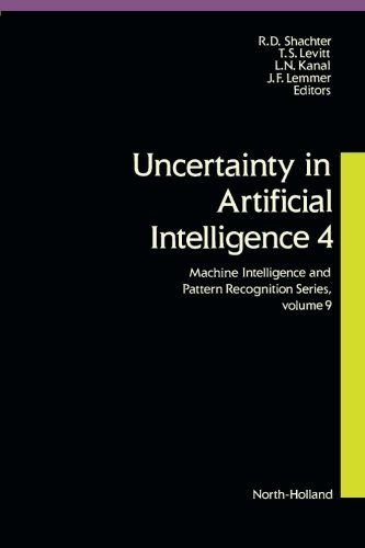 9780444887375: Uncertainty in Artificial Intelligence 4: v. 4 (Machine intelligence & pattern recognition)
