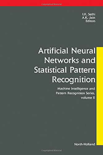 9780444887405: Artificial Neural Networks and Statistical Pattern Recognition: Old and New Connections (Machine Intelligence and Pattern Recognition)