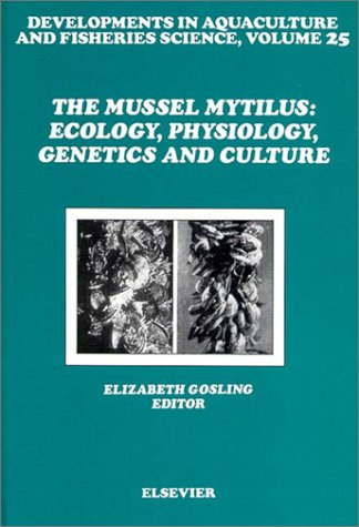 9780444887528: The Mussel Mytilus: Ecology, Physiology, Genetics and Culture