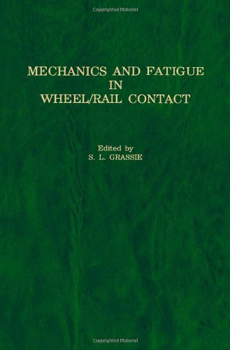 9780444887740: Mechanics and Fatigue in Wheel/Rail Contact: Proceedings of the Third International Conference on Contact Mechanics and Wear of Rail/Wheel Systems, Cambridge, UK, 22-26 July, 1990