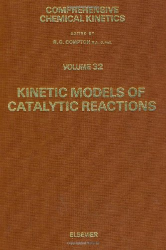 9780444888020: Kinetic Models of Catalytic Reactions: Vol.32 (Comprehensive Chemical Kinetics)