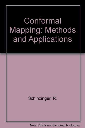 9780444888068: Conformal Mapping: Methods and Applications