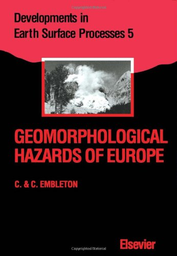 9780444888242: Geomorphological Hazards of Europe (Developments in Earth Surface Processes)