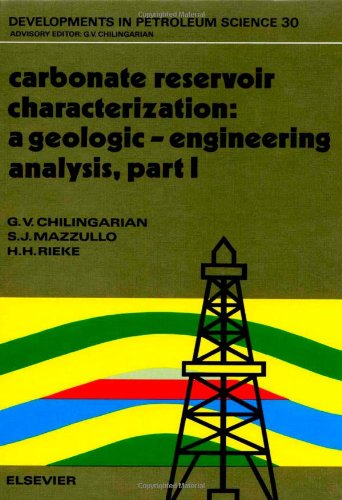 9780444888495: Carbonate Reservoir Characterization: A Geologic-Engineering Analysis, Part I (Developments in Petroleum Science)