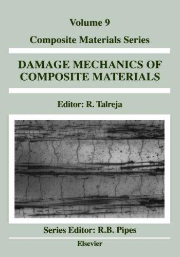 9780444888525: Damage Mechanics of Composite Materials