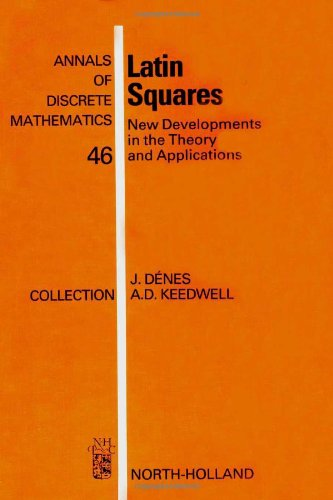9780444888990: Latin Squares: New Developments in the Theory and Applications (Annals of Discrete Mathematics)