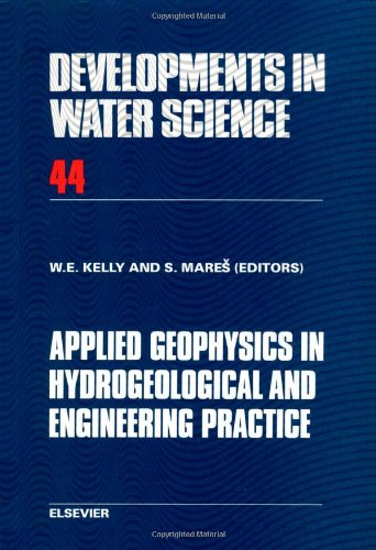 9780444889362: Applied Geophysics in Hydrogeological and Engineering Practice (Developments in Water Science)