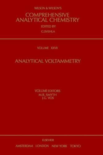 9780444889386: Analytical Voltammetry, Volume 27 (Comprehensive Analytical Chemistry)