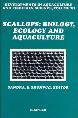 Scallops: Biology, Ecology and Aquaculture (Developments in Aquaculture and Fisheries Science)