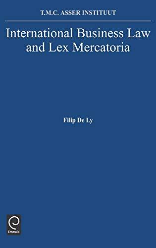 9780444889713: International Business Law and Lex Mercatoria (0)