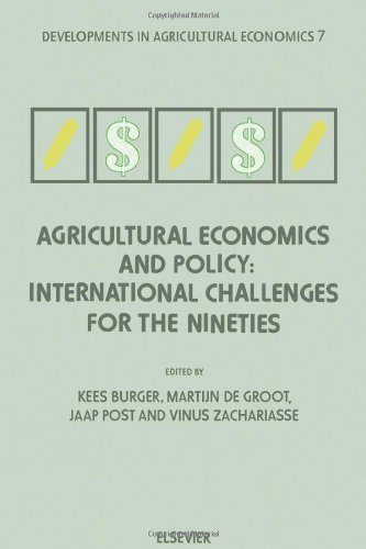 Agricultural Economics and Policy: International Challenges for the Nineties: Essays in Honour of ...