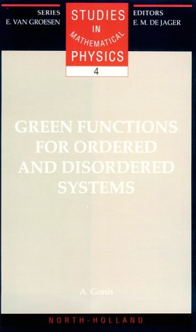 9780444889867: Green Functions for Ordered and Disordered Systems (STUDIES IN MATHEMATICAL PHYSICS)