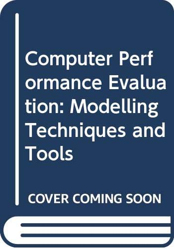 9780444889898: Computer Performance Evaluation: Modelling Techniques and Tools