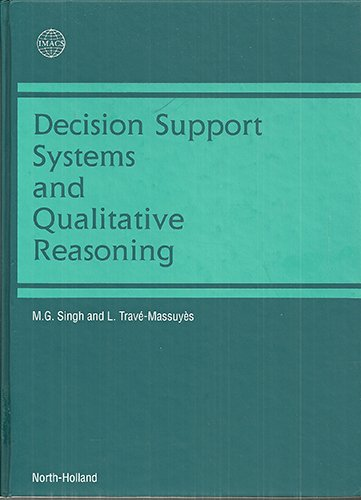 Decision Support Systems and Qualitative Reasoning: M. G. Singh