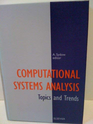 Computational Systems Analysis. Topics and Trends: Sydow, Achim, editor